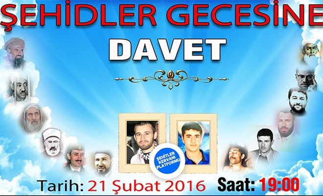 ŞEHİDLER GECESİNE DAVET