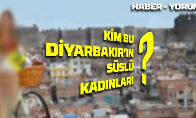 Kim bu Diyarbakır'ın süslü kadınları!!!