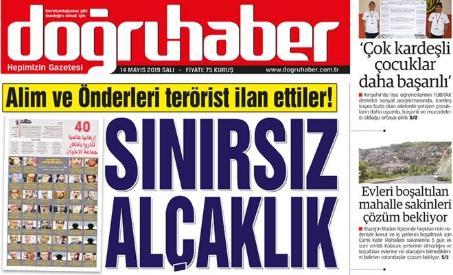 Alim ve önderleri terörist ilan ettiler  SINIRSIZ ALÇAKLIK
