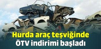 Hurda araç teşviğinde ÖTV indirimi başladı