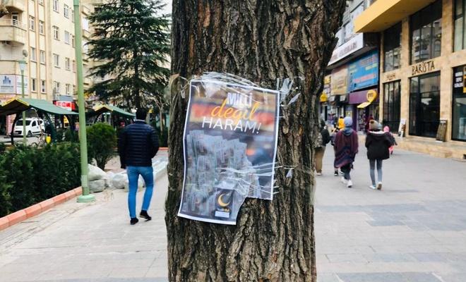"""""""'Milli değil haram' yazılı afişler 24 saat içinde söküldü"""""""