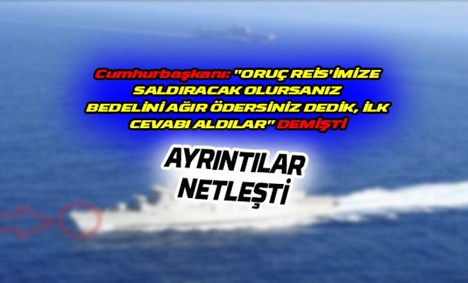 Oruç Reis'i engellemek isteyen Yunan gemisi hasar aldı