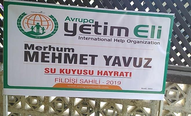 Avrupa Yetim Eli gönüllüleri merhum Mehmet Yavuz adına su kuyusu açtı
