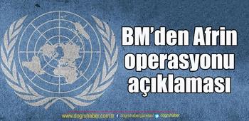 BM`den Afrin operasyonu açıklaması