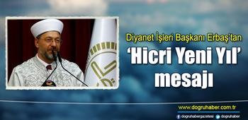Diyanet İşleri Başkanı Erbaş`tan `Hicri Yeni Yıl` mesajı