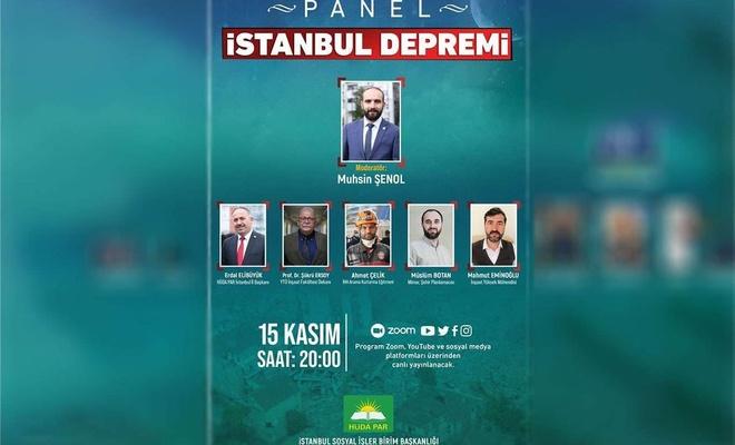 HÜDA PAR İstanbul İl Başkanlığından deprem paneli