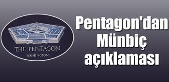 Pentagon`dan Münbiç açıklaması