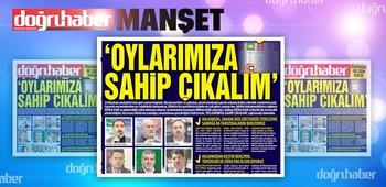 Seçimlere iki gün kaldı 'OYLARIMIZA SAHİP ÇIKALIM`