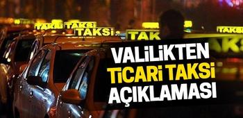 İstanbul Valiliğinden `ticari taksi` açıklaması