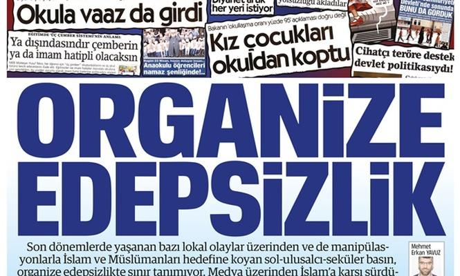 ORGANİZE EDEPSİZLİK