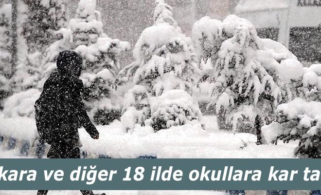 Ankara ve diğer 18 ilde okullara kar tatili