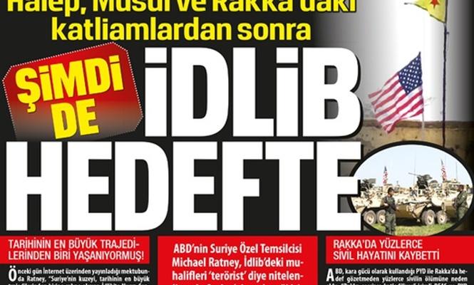 ŞİMDİ DE İDLİB HEDEFTE!