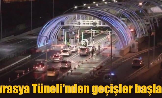 Avrasya Tüneli`nden geçişler başladı