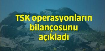 TSK operasyonların bilançosunu açıkladı