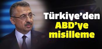 Türkiye`den ABD`ye misilleme