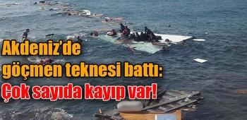 Akdeniz`de göçmen gemisi battı: 100`den fazla kayıp