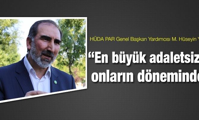 """""""En büyük adaletsizlikler CHP zihniyetinin yönetimde olduğu dönemde oldu"""""""