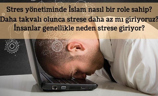 Psikolojik Sorunların Çözümünde İslam Modeli: STRES