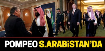 Pompeo Suudi Arabistan`da