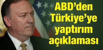 ABD`den Türkiye`ye yaptırım açıklaması