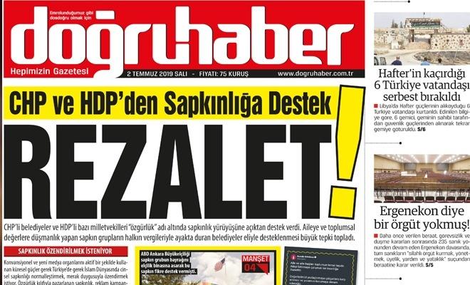 CHP ve HDP'den Sapkınlığa Destek  REZALET!