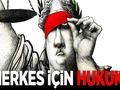 HERKES İÇİN HUKUK