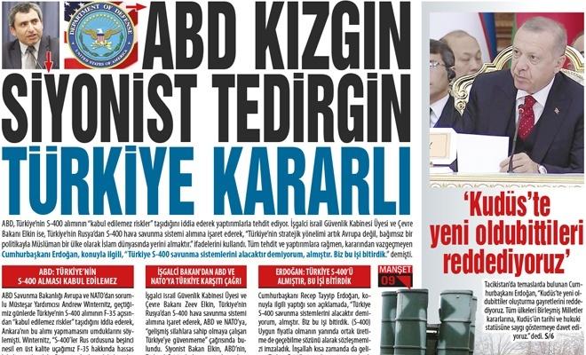 ABD Kızgın Siyonist Tedirgin Türkiye Kararlı