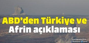 ABD`den Türkiye ve Afrin açıklaması
