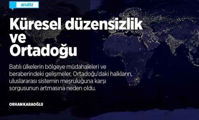 Küresel düzensizlik ve Ortadoğu