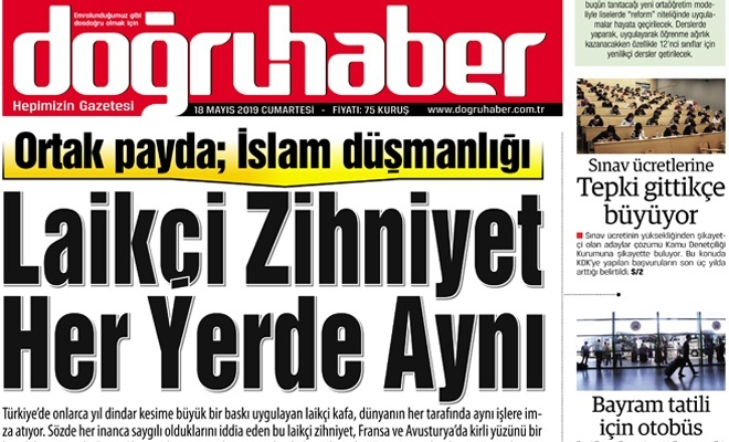 Ortak payda İslam düşmanlığı  Laikçi zihniyet her yerde aynı