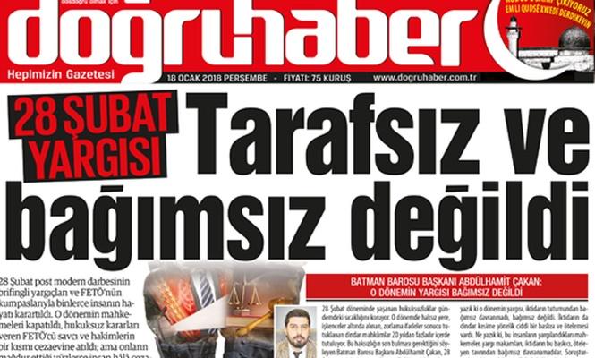 28 Şubat yargısı  TARAFSIZ VE BAĞIMSIZ DEĞİLDİ