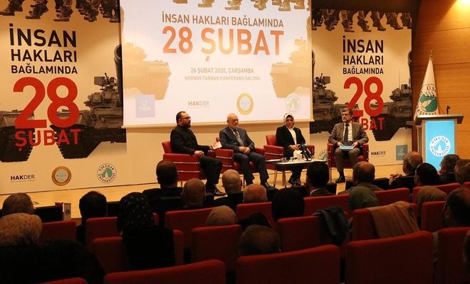 """İstanbul'da """"İnsan Hakları Bağlamında 28 Şubat"""" paneli düzenlendi"""