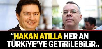 """""""Hakan Atilla her an Türkiye`ye getirilebilir"""""""