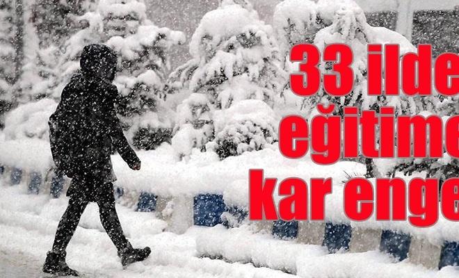 Kar tatili edilen il sayısı 33 oldu
